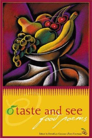 David Lee Garrison, Terry Hermsen—O Taste And See - Food Poems