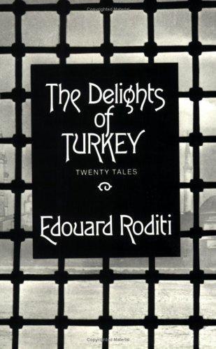 Edouard Roditi—The Delights Of Turkey - Twenty Tales