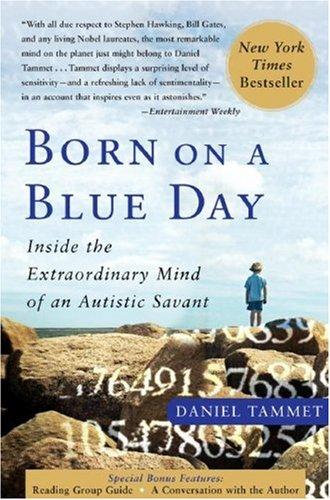 Daniel Tammet—Born On A Blue Day - Inside The Extraordinary Mind Of An Autistic