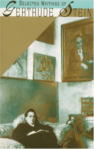 Gertrude Stein, Carl Van Vechten (ed)—Selected Writings Of Gertrude Stein