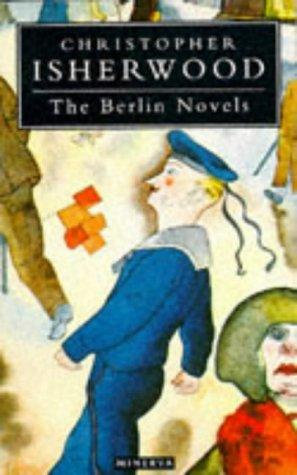 Christopher Isherwood—The Berlin Novels