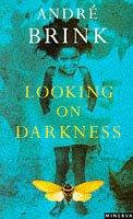 André Brink—Looking On Darkness