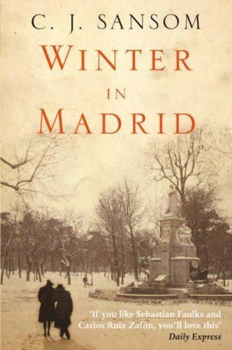 C. J. Sansom—Winter In Madrid