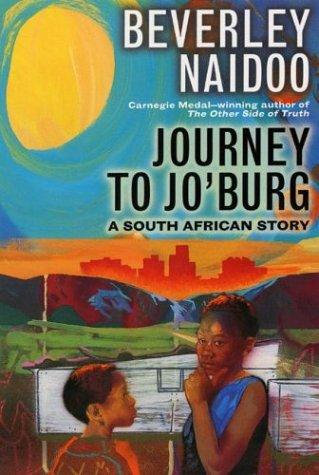 Beverley Naidoo—Journey To Jo'burg - A South African Story