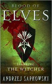 Andrzej Sapkowski—Blood Of Elves