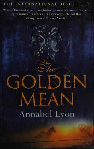 Annabel Lyon—The golden mean
