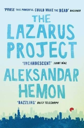 Aleksandar Hemon—The Lazarus Project