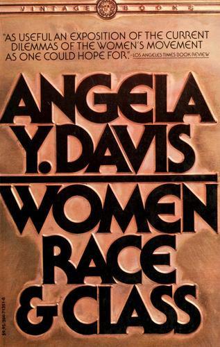 Angela Y. Davis—Women, Race & Class