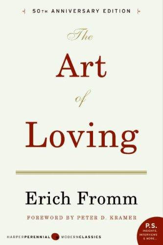 Erich Fromm—The Art Of Loving