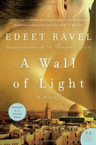 Edeet Ravel—A Wall Of Light