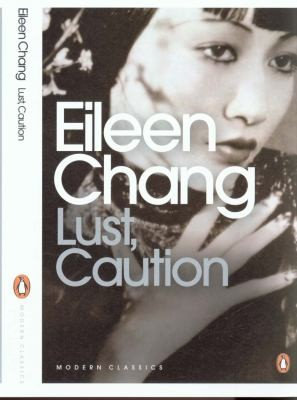 Eileen Chang, Ailing Zhang—Lust, Caution
