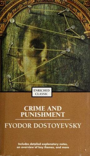 Fyodor Dostoyevsky—Crime And Punishment