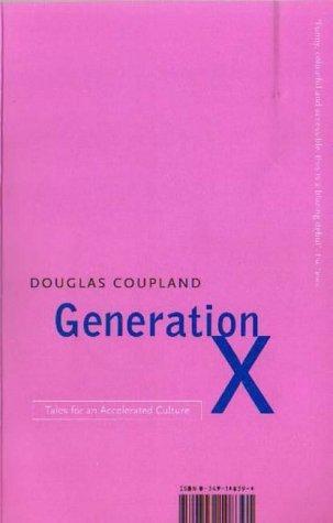 Douglas Coupland—Generation X