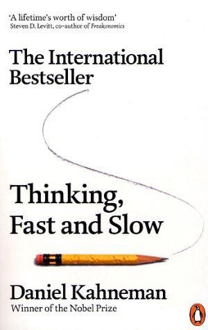 Daniel Kahneman—Thinking, Fast And Slow