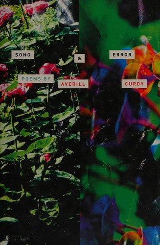 Averill Curdy—Song & Error - Poems