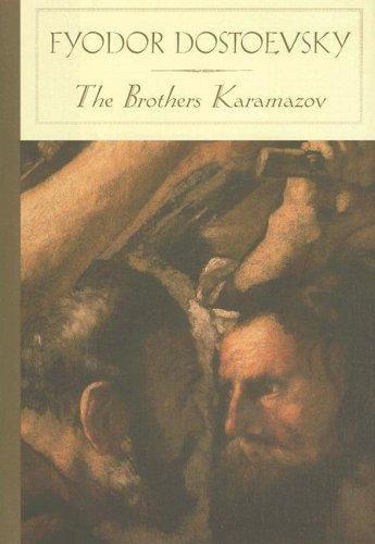 Fyodor Dostoyevsky—The Brothers Karamazov