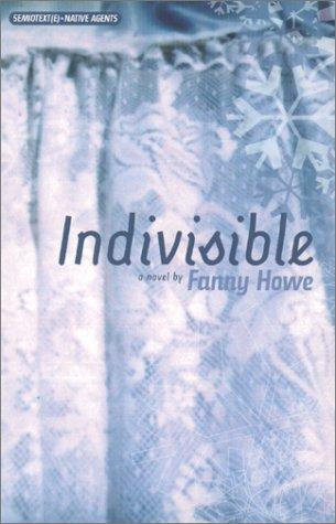 Fanny Howe—Indivisible