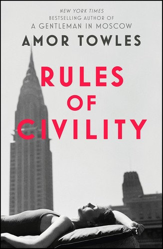 Amor Towles—Rules of Civility