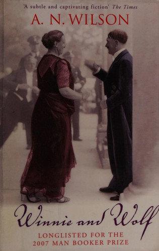 A. N. Wilson—Winnie and Wolf
