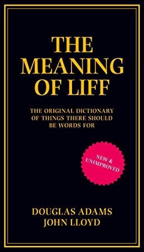 Douglas Adams, John Lloyd—The Meaning Of Liff - The Original Dictionary Of Thin
