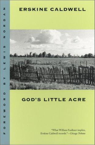 Erskine Caldwell—God's Little Acre