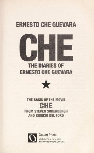 Che Guevara, Ernesto Guevara—Che - The Diaries Of Ernesto Che Guevara