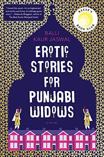 Balli Kaur Jaswal—Erotic Stories for Punjabi Widows - A Novel