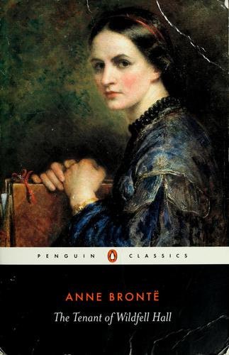 Anne Brontë, Herbert Rosengarten—The Tenant Of Wildfell Hall
