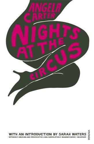 Angela Carter—Nights At The Circus