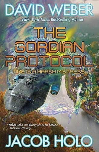 David Weber, Jacob Holo—The Gordian Protocol