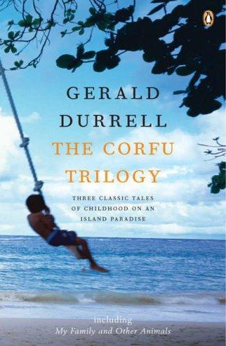 Gerald Durrell—The Corfu Trilogy