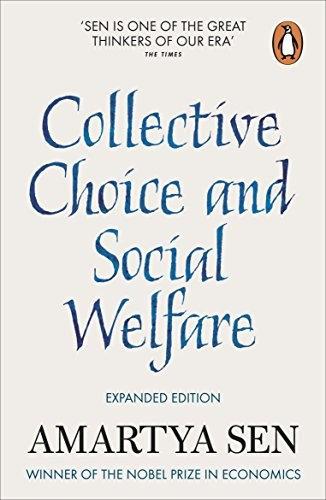 Amartyá Sen—Collective Choice And Social Welfare