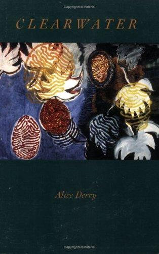 Alice Derry—Clearwater (Poetic Works by One Author)