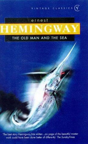 Ernest Hemingway—The Old Man And The Sea