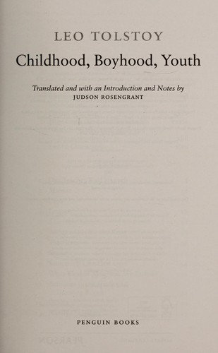 graf Leo Tolstoy, Judson Rosengrant—Childhood, Boyhood, Youth