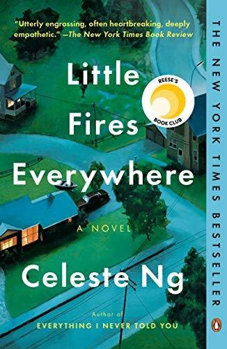 Celeste Ng—Little Fires Everywhere