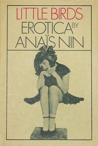 Anaïs Nin—Little Birds - Erotica