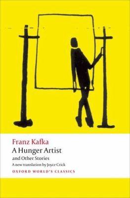 Franz Kafka, Joyce Crick, Ritchie Robertson—A Hunger Artist And Other Stories