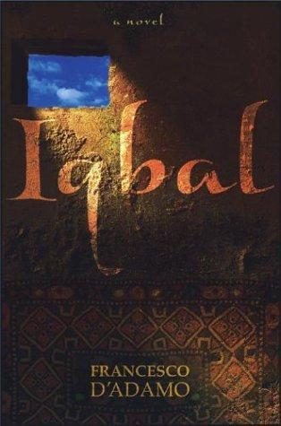 Francesco D'Adamo, Ann Leonori—Iqbal - A Novel