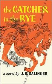 J.D. Salinger—The Catcher in the Rye