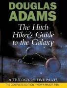 Douglas Adams—The Hitch Hiker's Guide To The Galaxy - A Trilogy In Five Parts