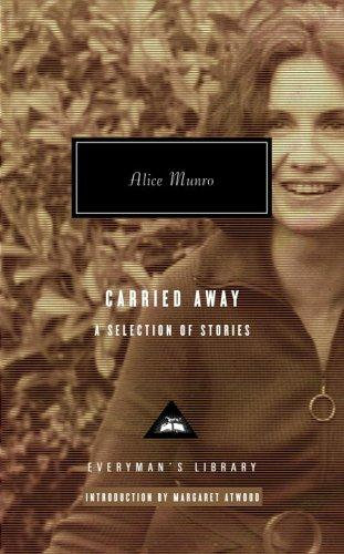 Alice Munro—Carried Away - A Selection Of Stories