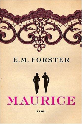 Edward Morgan Forster—Maurice - A Novel