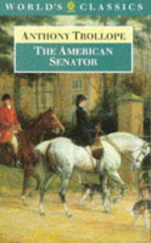 Anthony Trollope—The American senator