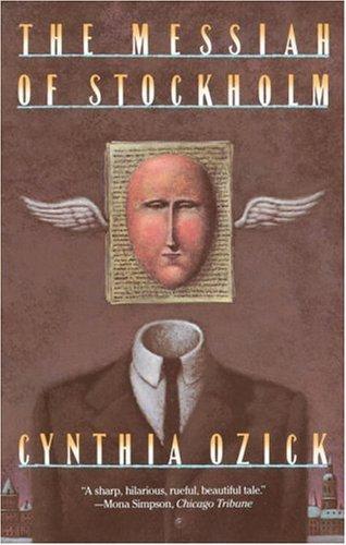 Cynthia Ozick—The Messiah of Stockholm - a novel