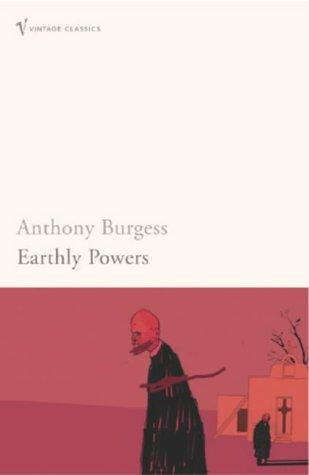 Anthony Burgess—Earthly Powers