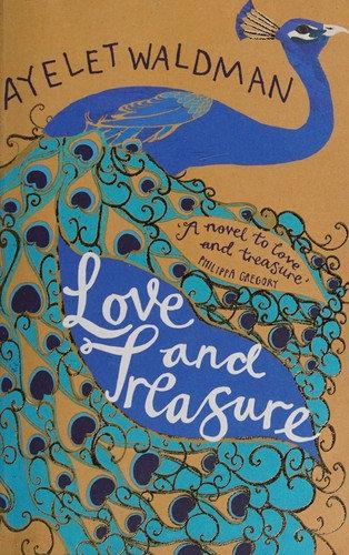 Ayelet Waldman—Love and treasure