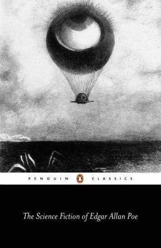 Edgar Allan Poe—The Science Fiction Of Edgar Allan Poe