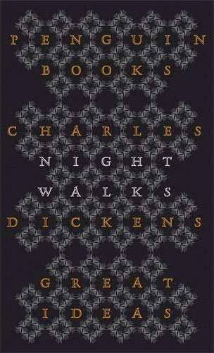 Charles Dickens—Night Walks