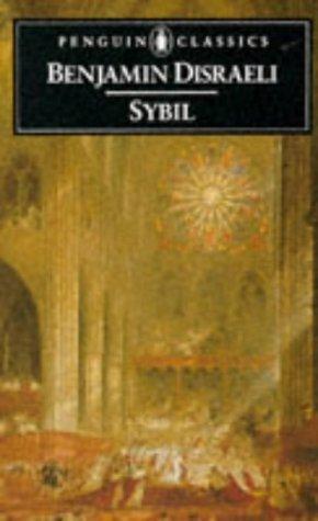Benjamin Disraeli, Thom Braun—Sybil - Or, The Two Nations